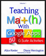 Book: Teaching Math with Google Apps by Alice Keeler and Diana Herrington