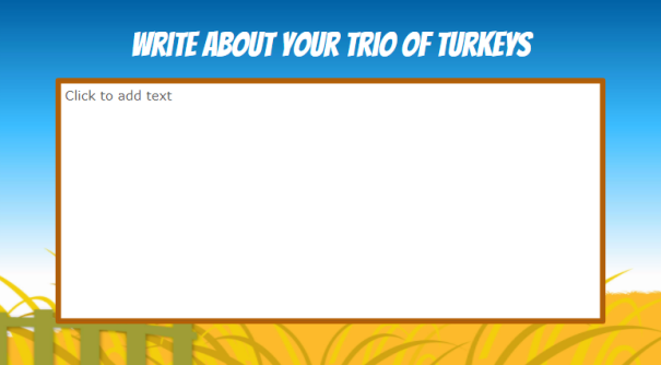 Slide showing the writing prompt: Write about your trio of turkeys.